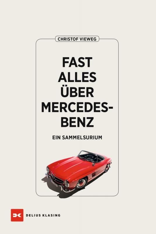 Cover-Bild Fast alles über Mercedes