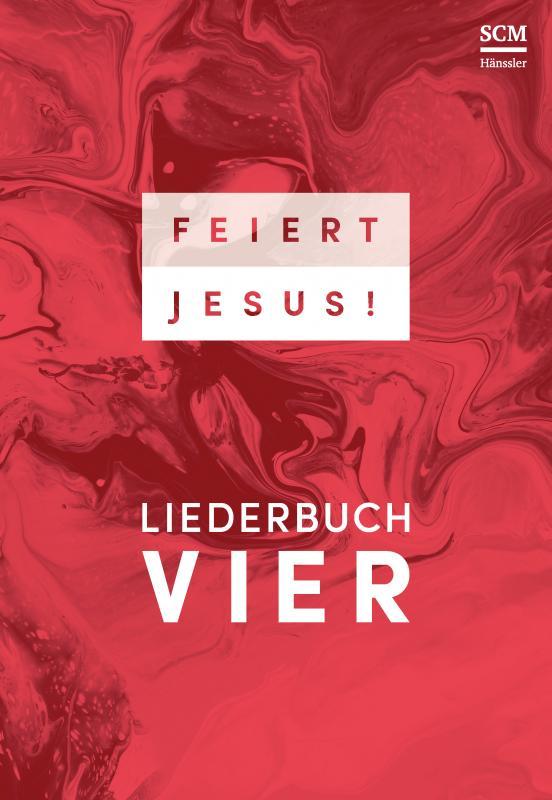 Cover-Bild Feiert Jesus! 4