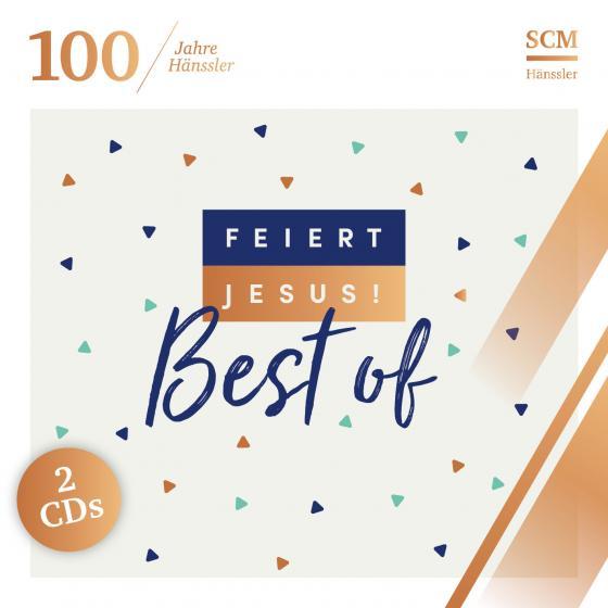 Cover-Bild Feiert Jesus! Best of (100 Jahre Hänssler)