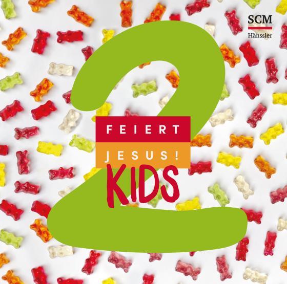 Cover-Bild Feiert Jesus! Kids 2
