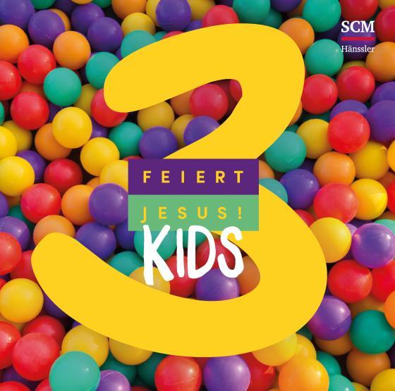 Cover-Bild Feiert Jesus! Kids 3