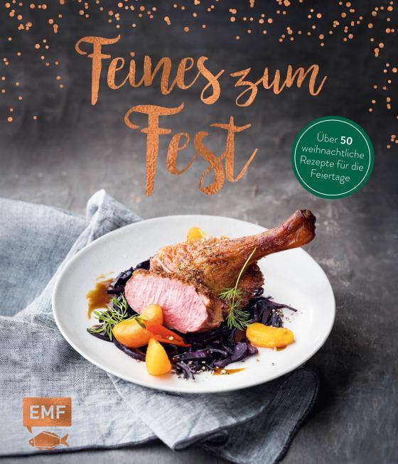 Cover-Bild Feines zum Fest – Über 50 weihnachtliche Rezepte für die Feiertage