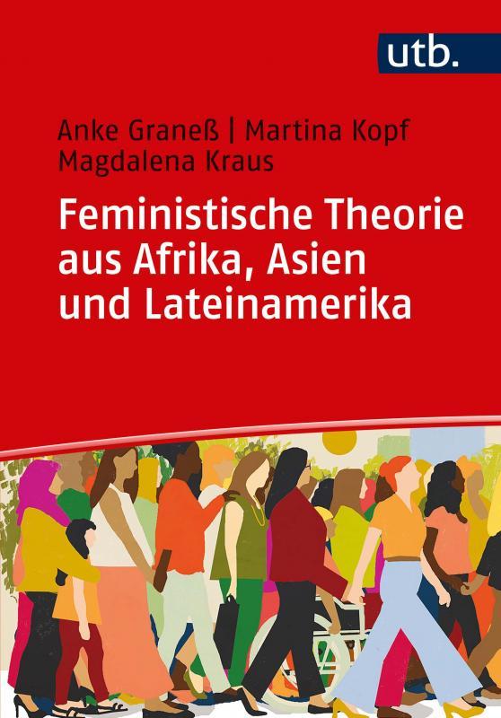 Cover-Bild Feministische Theorie aus Afrika, Asien und Lateinamerika