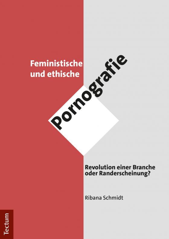 Cover-Bild Feministische und ethische Pornografie