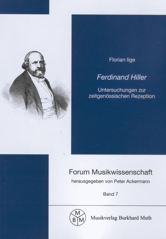Cover-Bild Ferdinand Hiller - Untersuchungen zur zeitgenössischen Rezeption