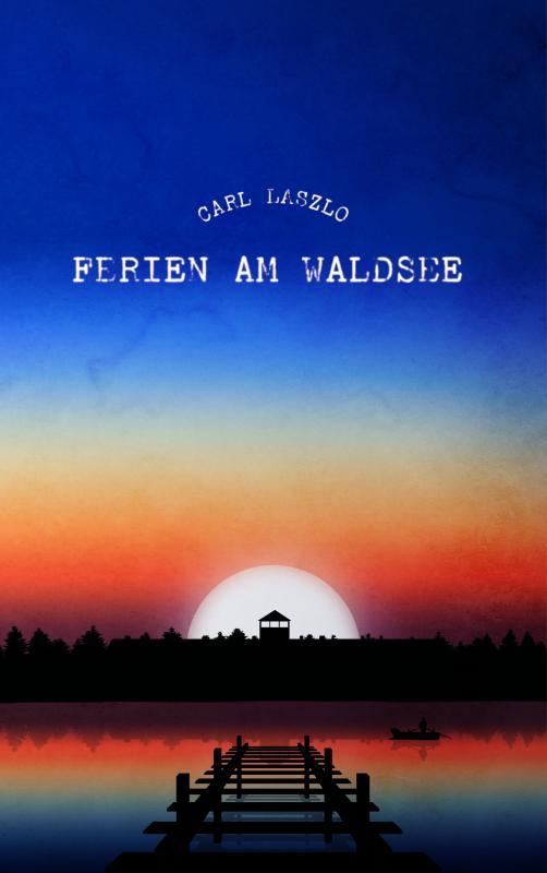 Cover-Bild Ferien am Waldsee
