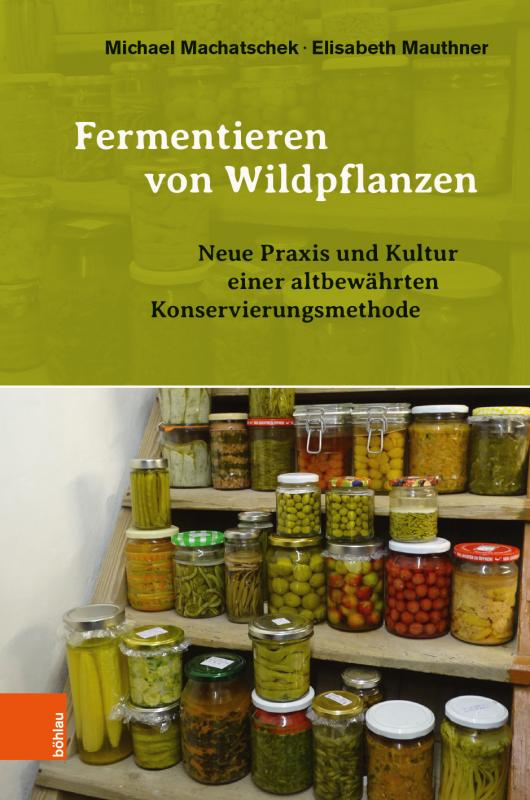Cover-Bild Fermentieren von Wildpflanzen