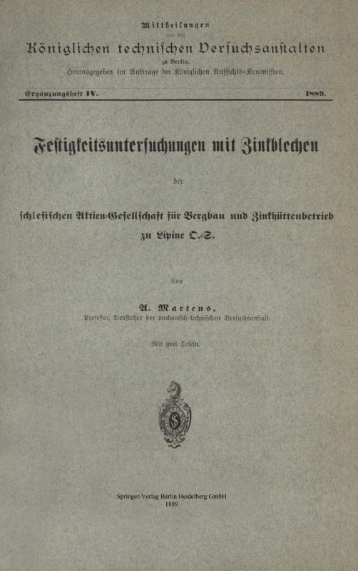 Cover-Bild Festigkeitsuntersuchungen mit Zinkblechen der schlesischen Aktien-Gesellschaft für Bergbau und Zinkhüttenbetrieb zu Lipine D.-S.