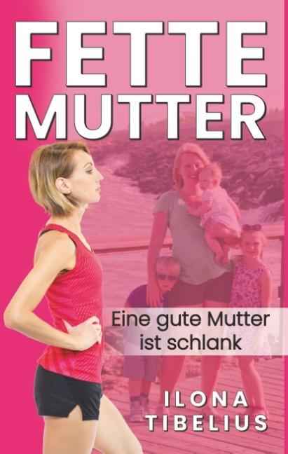 Cover-Bild Fette Mutter