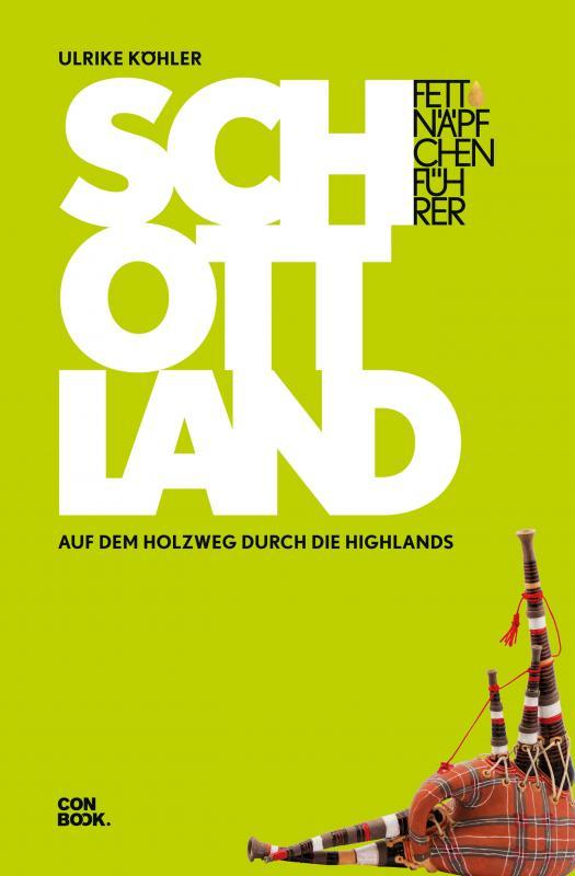 Cover-Bild Fettnäpfchenführer Schottland
