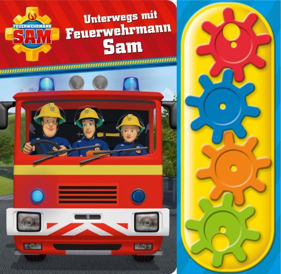 Cover-Bild Feuerwehrmann Sam - Unterwegs mit Feuerwehrmann Sam - Interaktives Pappbilderbuch mit 4 Zahnrädern und 5 Geräuschen für Kinder ab 3 Jahren
