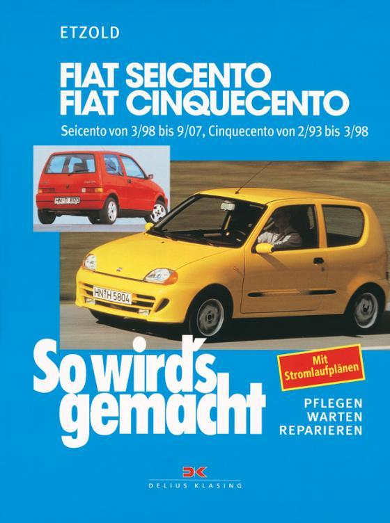 Cover-Bild Fiat Seicento von 3/98 bis 9/07, Fiat Cinquecento von 2/93 bis 9/07