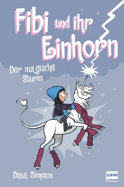 Cover-Bild Fibi und ihr Einhorn (Bd.6) - Das magische Unwetter,(Comics für Kinder)