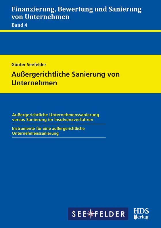 Cover-Bild Finanzierung, Bewertung und Sanierung von Unternehmen / Außergerichtliche Sanierung von Unternehmen