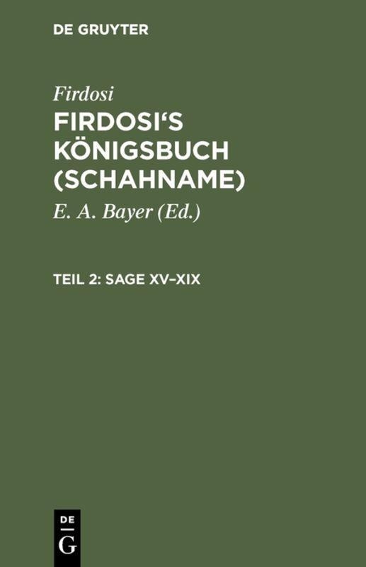 Cover-Bild Firdosi: Firdosi's Königsbuch (Schahname) / Sage XV–XIX