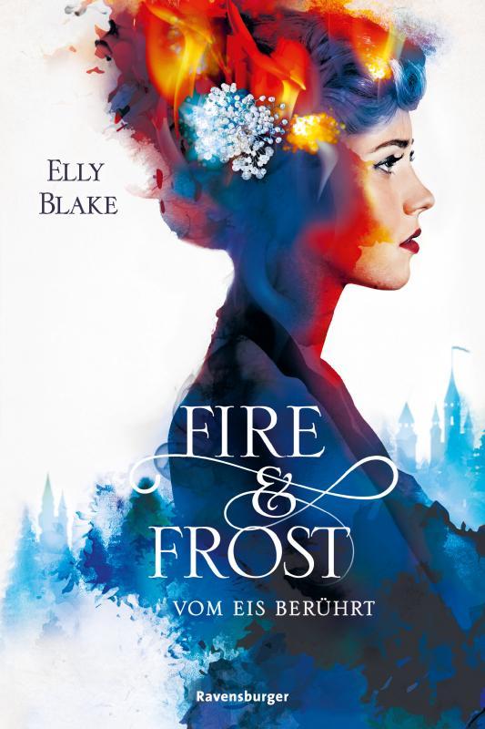 Elly Blake. Fire & Frost Band 1 Vom Eis Berührt. Cover. Kurzrezension Fantasy 2