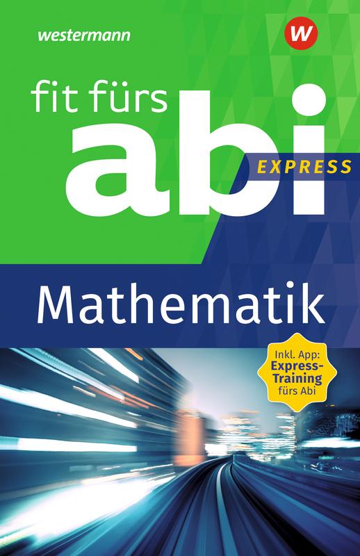 Cover-Bild Fit fürs Abi express / Fit fürs Abi Express