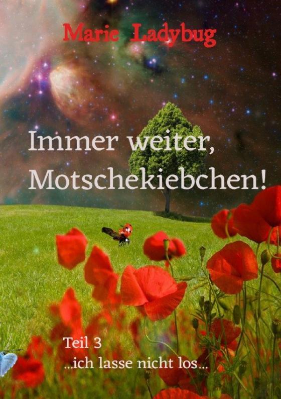 Cover-Bild Flieg Motschekiebchen / Immer weiter, Motschekiebchen!