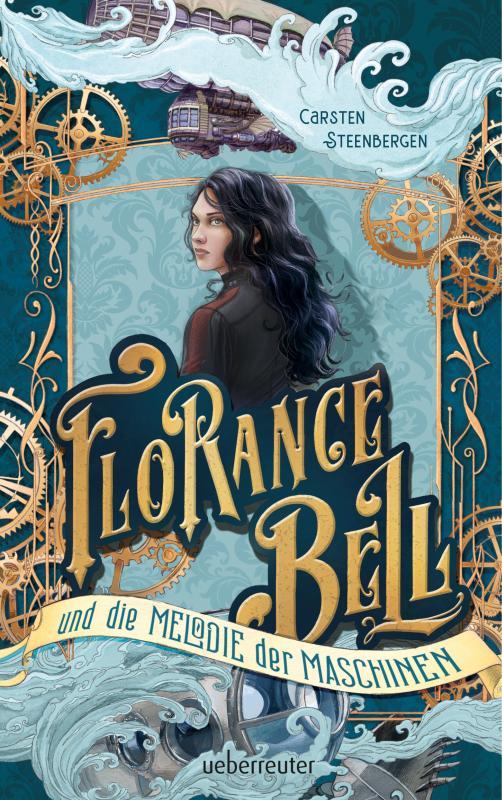 Cover-Bild Florance Bell und die Melodie der Maschinen