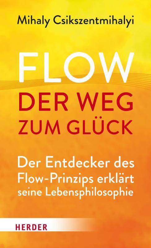Cover-Bild Flow - der Weg zum Glück
