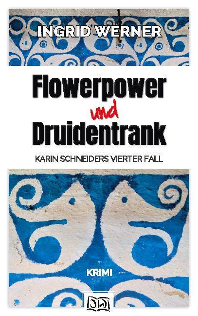 Cover-Bild Flowerpower und Druidentrank