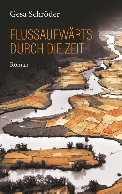 Cover-Bild Flussaufwärts durch die Zeit