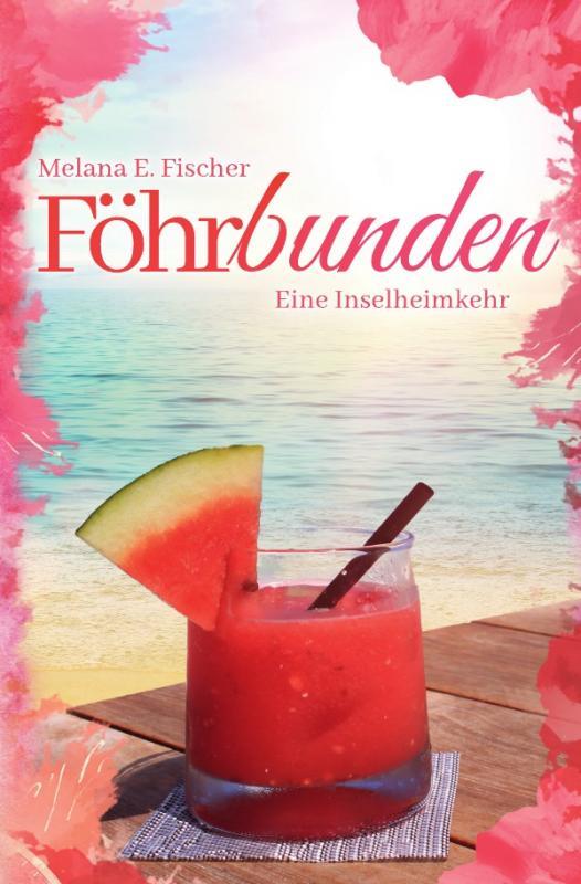 Cover-Bild Föhr Reihe / Föhrbunden Eine Inselheimkehr