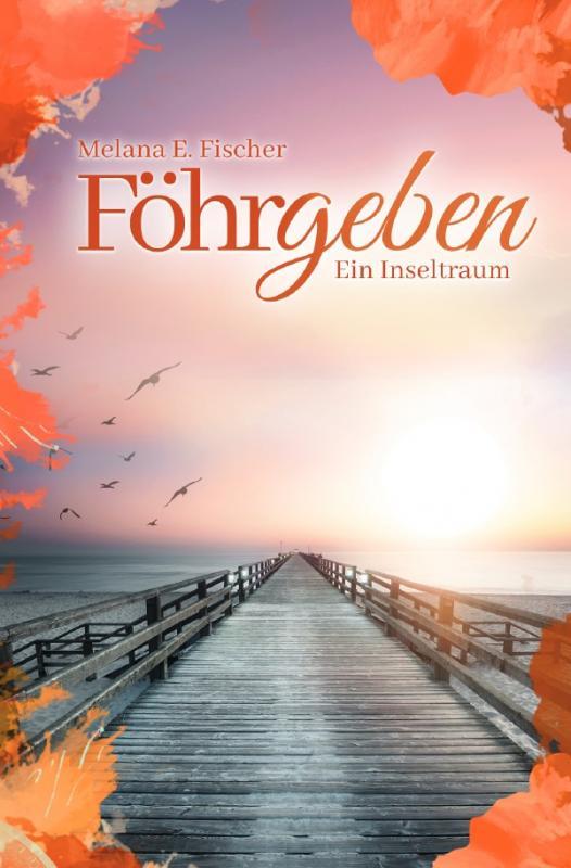 Cover-Bild Föhr Reihe / Föhrgeben Ein Inseltraum