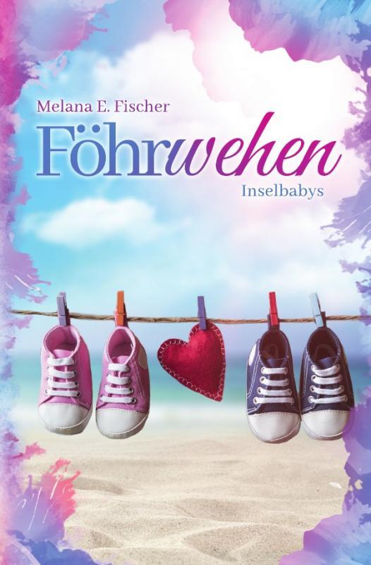 Cover-Bild Föhr Reihe / Föhrwehen Inselbabys