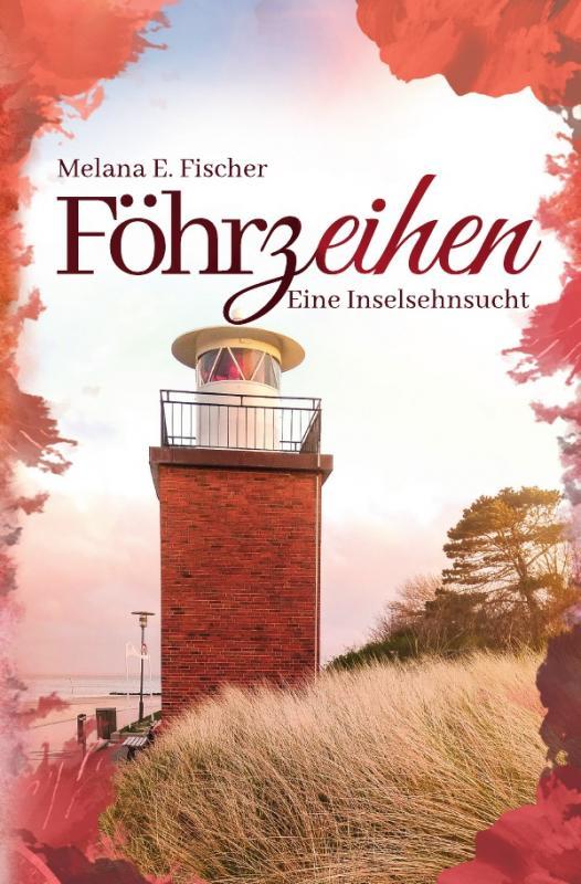 Cover-Bild Föhr Reihe / Föhrzeihen Eine Inselsehnsucht