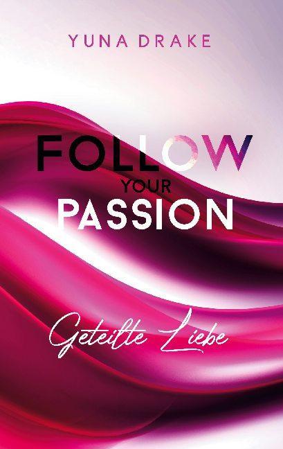 Cover-Bild Follow your Passion