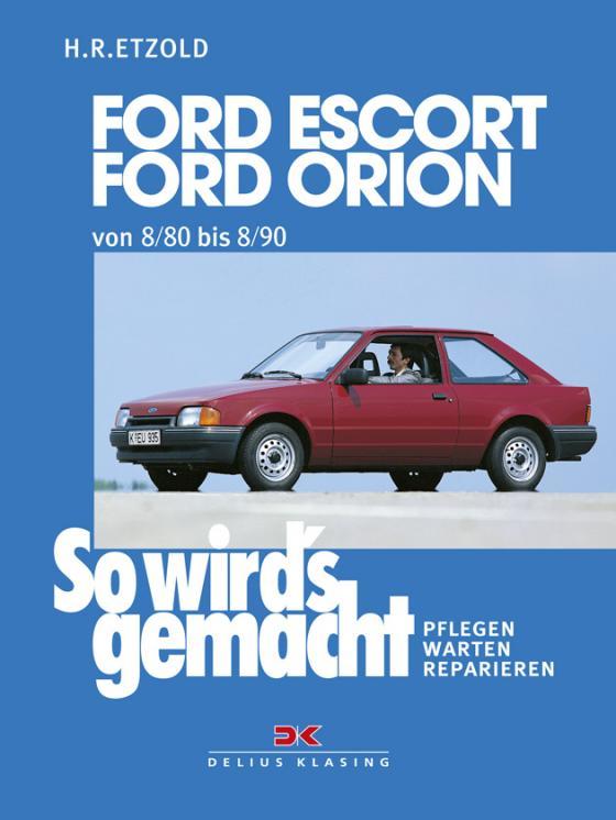Cover-Bild Ford Escort, Ford Orion 8/80 bis 8/90