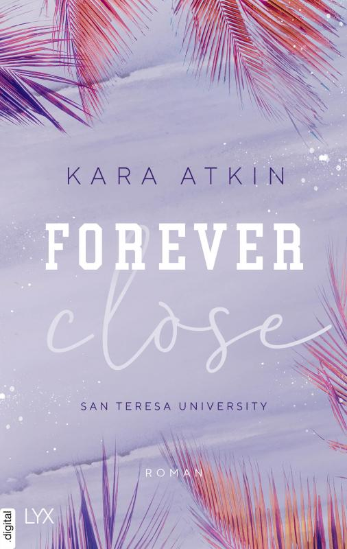 Cover-Bild Forever Close - San Teresa University