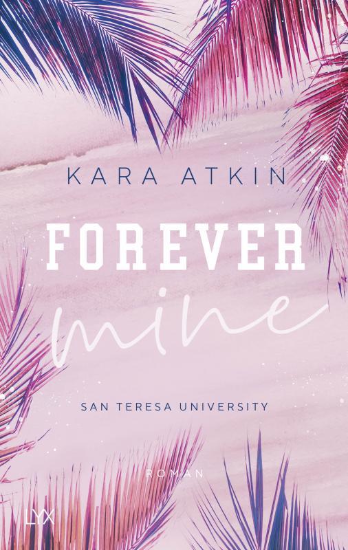 Cover-Bild Forever Mine - San Teresa University