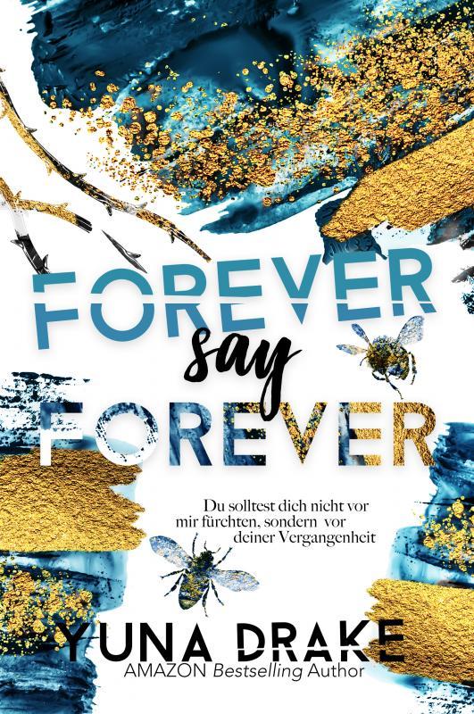 Cover-Bild Forever say Forever