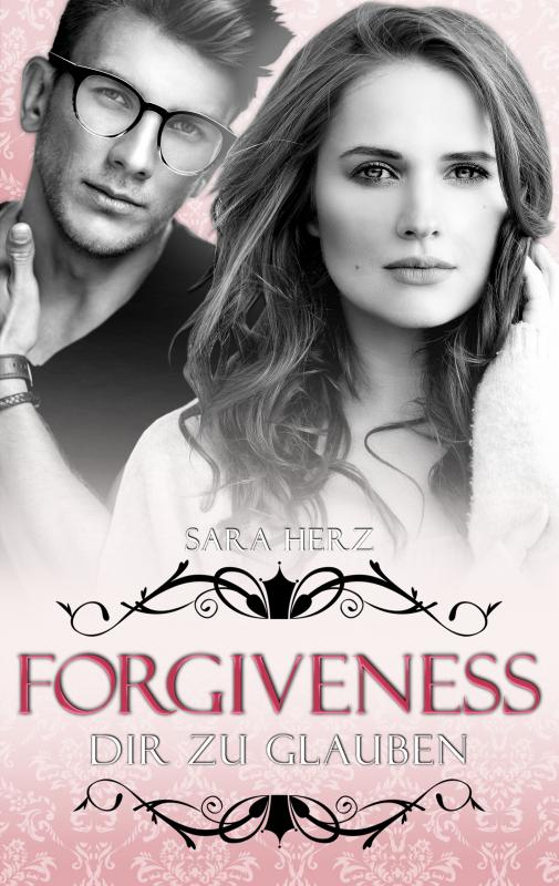 Cover-Bild Forgiveness – Dir zu glauben
