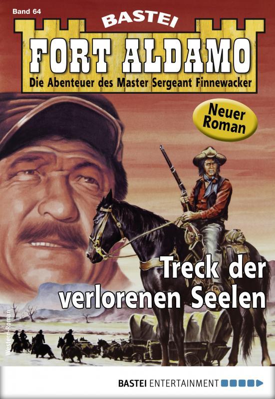 Cover-Bild Fort Aldamo 64 - Western