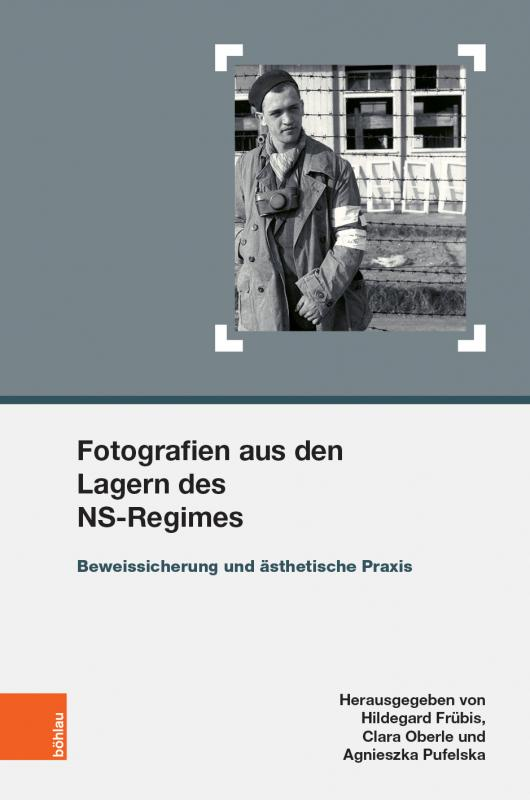 Cover-Bild Fotografien aus den Lagern des NS-Regimes