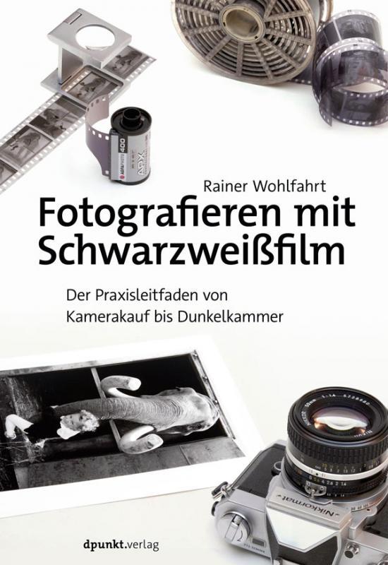 Cover-Bild Fotografieren mit Schwarzweißfilm