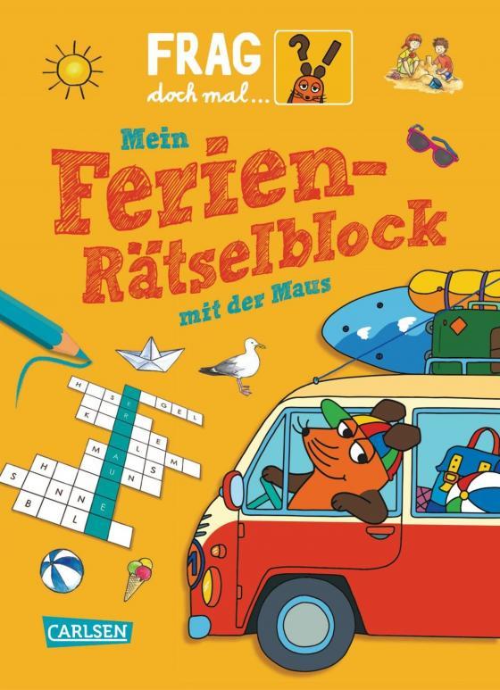 Cover-Bild Frag doch mal ... die Maus!: Mein Ferien-Rätselblock mit der Maus