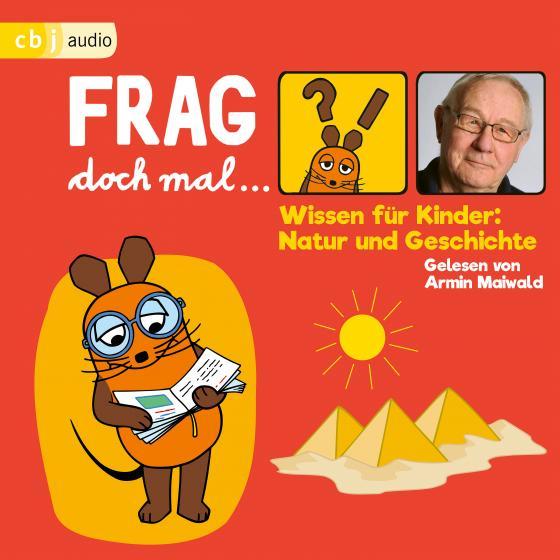Cover-Bild Frag doch mal … die Maus! Wissen für Kinder: Natur und Geschichte