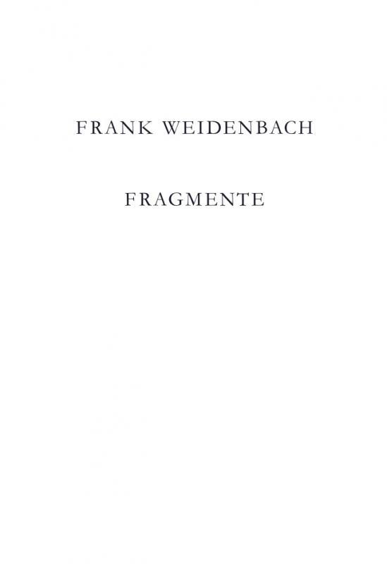 Cover-Bild Frank Weidenbach. Fragmente
