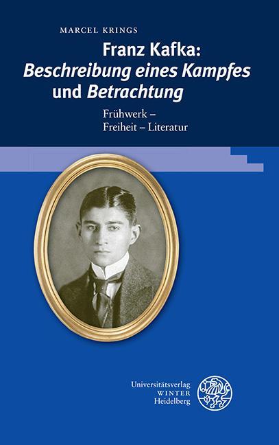 Cover-Bild Franz Kafka: 'Beschreibung eines Kampfes' und 'Betrachtung'