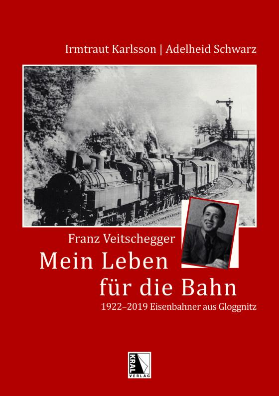 Cover-Bild Franz Veitschegger Mein Leben für die Bahn