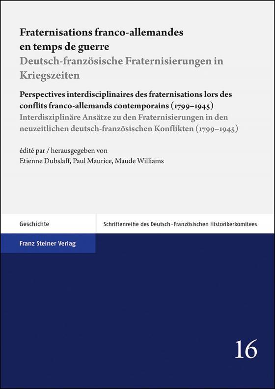 Cover-Bild Fraternisations franco-allemandes en temps de guerre / Deutsch-französische Fraternisierungen in Kriegszeiten