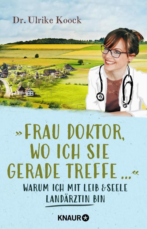 Cover-Bild »Frau Doktor, wo ich Sie gerade treffe...«