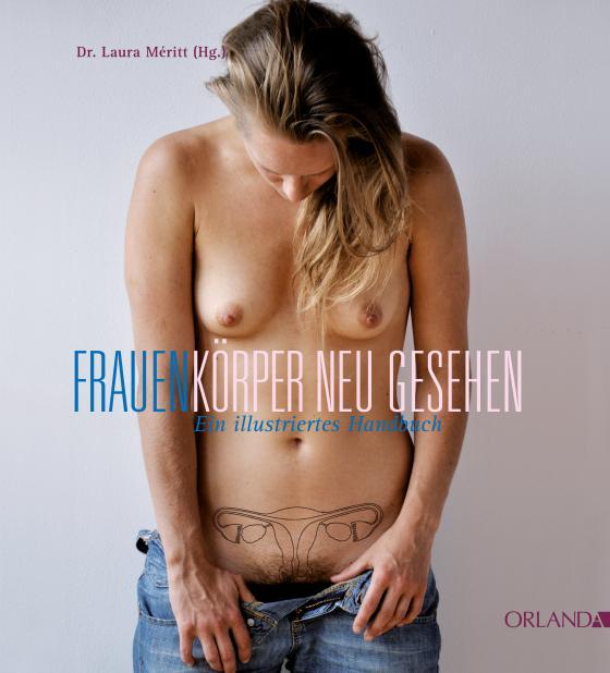 Cover-Bild Frauenkörper neu gesehen