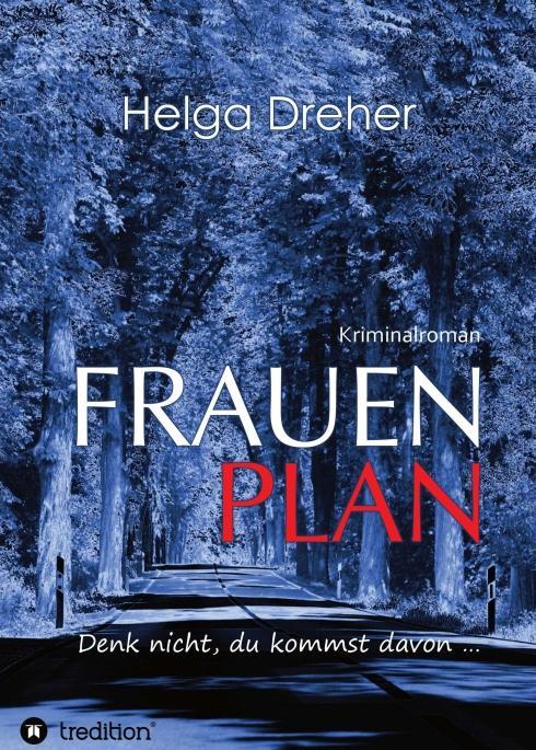 Cover-Bild Frauenplan – Denk nicht, du kommst davon ...