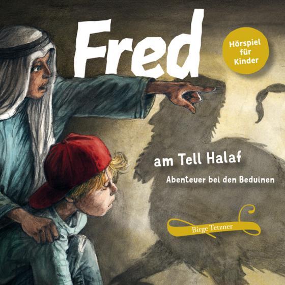 Cover-Bild Fred am Tell Halaf