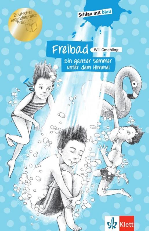 Cover-Bild Freibad - Ein ganzer Sommer unter dem Himmel